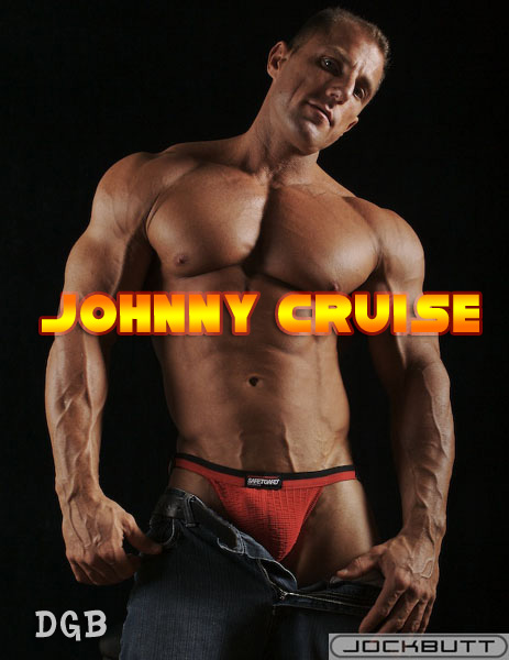 Get Dirty with Johnny Cruise